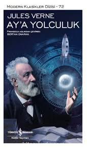 Teknoloji ile ilgili kitaplar: Aya Yolculuk – Jules Verne
